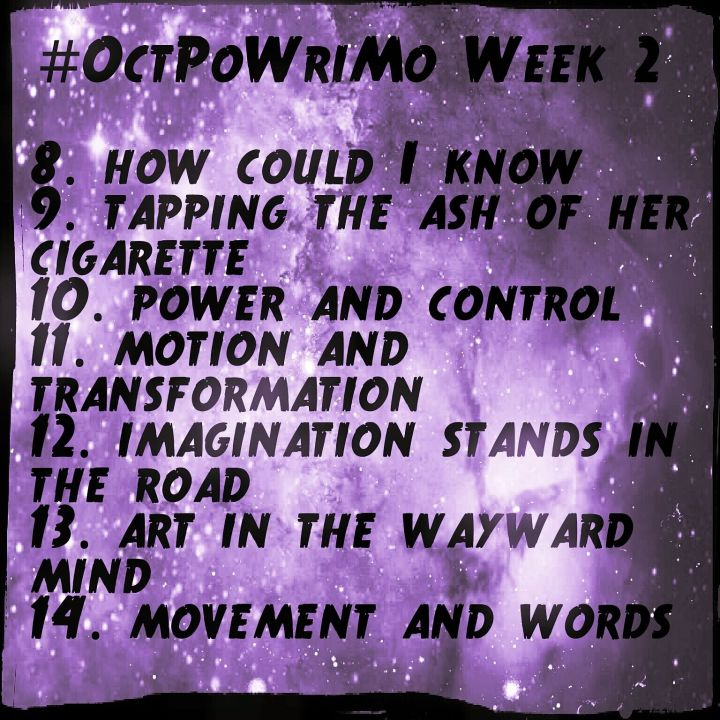 #OctPoWriMo: Day 8-11